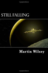 Martin Wilsey - Still Falling